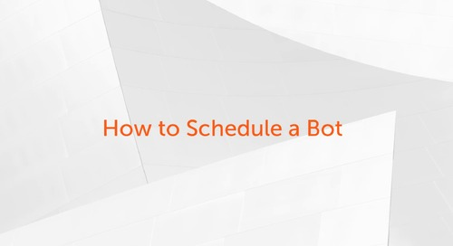 Enterprise A2019 - How to Schedule a Bot