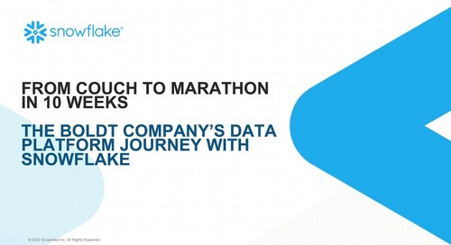 Webinar - From Couch to Marathon in 10 Weeks - The Boldt Company's Data Platform Journey with Snowflake