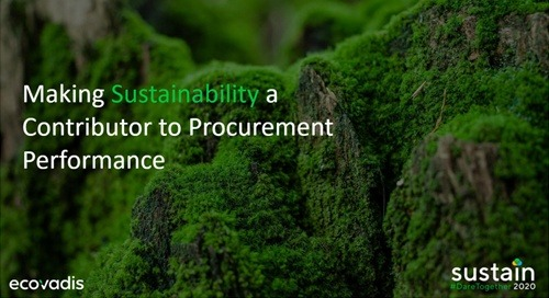 Making Sustainability a Contributor to Procurement Performance, Sustain 2020