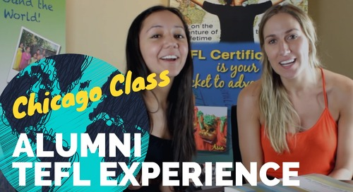 Chicago TEFL Class Testimonial #3 - International TEFL Academy
