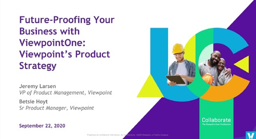 Future-Proofing Your Business with ViewpointOne: Viewpoint's Product Strategy - Industry Professional