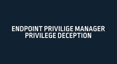 CyberArk Endpoint Privilege Manager Privilege Deception Demo