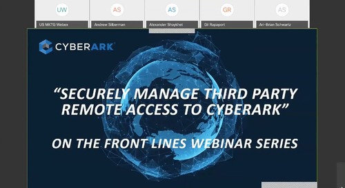 Securely Manage 3rd Party Remote Access to CyberArk