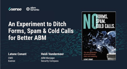 An Experiment to Ditch Forms, Spam, & Cold Calls for Better ABM