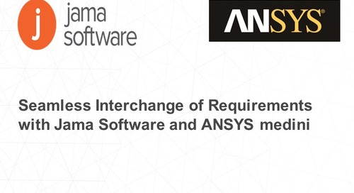 Seamless Interchange of Requirements with Jama Software and ANSYS medini