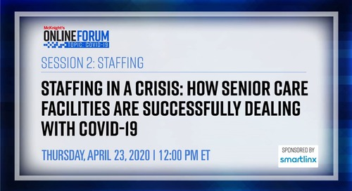 McKnight's Online Forum: Staffing in a Crisis
