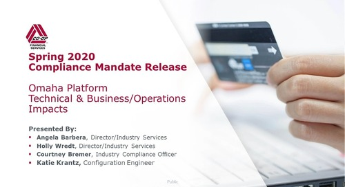 Spring 2020 Mandate Release - Technical / Business Impacts - Omaha