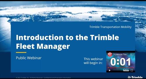 Trimble Fleet Manager - Introduction 2021-07-22