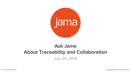 Ask Jama About Traceability and Collaboration