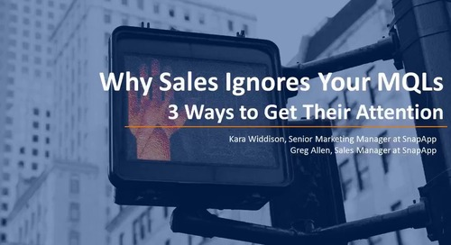 Why Sales Ignores Your MQLs - 3 Ways to Get Their Attention