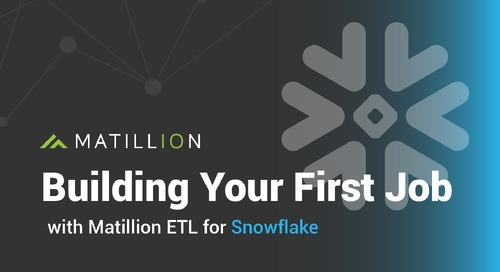 Building Your First Job in Matillion ETL for Snowflake