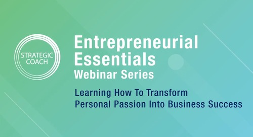 [Webinar] Learning How To Transform Personal Passion Into Business Success.