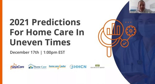 2021 predictions for home care in uncertain times