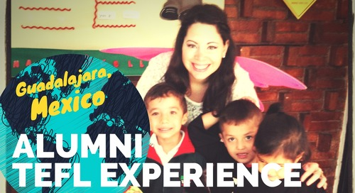 Teaching English in Guadalajara, Mexico - TEFL Experience