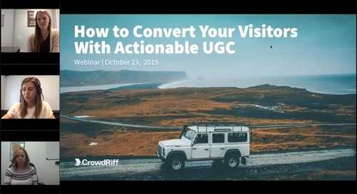 How to Convert Your Visitors With Actionable UGC
