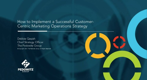 How to Implement a Successful Customer-Centric Marketing Operations Strategy