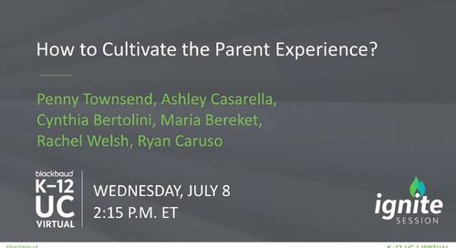 Ignite: How to Cultivate the Parent Experience