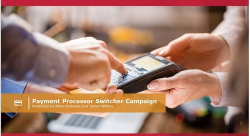 Processor Switch Campaign Training (Internal Only)