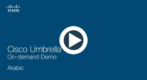 Cisco Umbrella On-demand Demo - Arabic