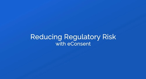 Reducing Regulatory Risk with eConsent