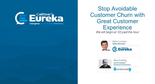 Stop Avoidable Customer Churn with Great Customer Experience Featuring Rant & Rave