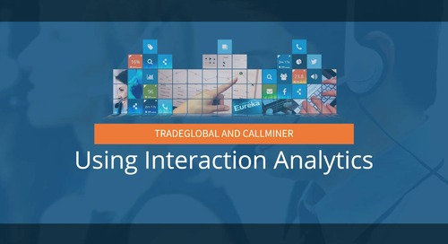 TradeGlobal Uncovers Repeat Call Drives with Interaction Analytics