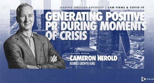 Leading Through Adversity: Generating Positive PR During Moments of Crisis