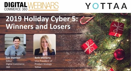 Internet Retailer Webinar: 2019 Holiday Cyber 5 Winners and Losers