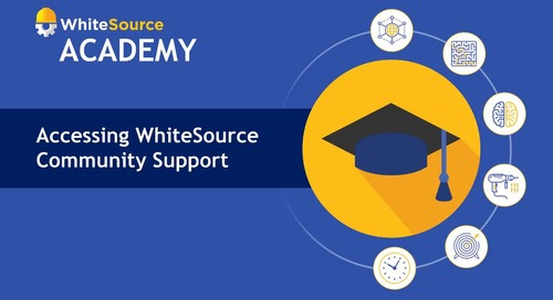 WhiteSource Academy - Accessing WhiteSource Community Support