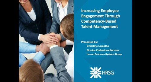 Archived Webinar: Increasing employee engagement through competency-based talent management