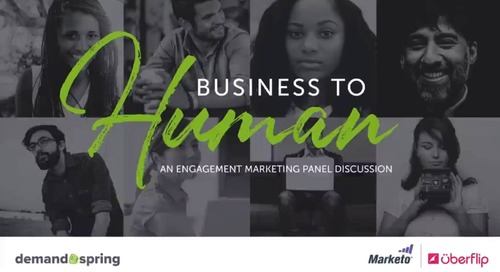 Business to Human: An Engagement Marketing Panel Discussion