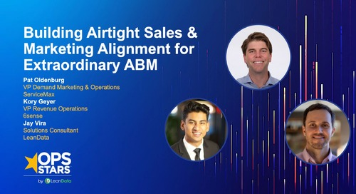 Building Airtight Sales & Marketing Alignment for Extraordinary ABM