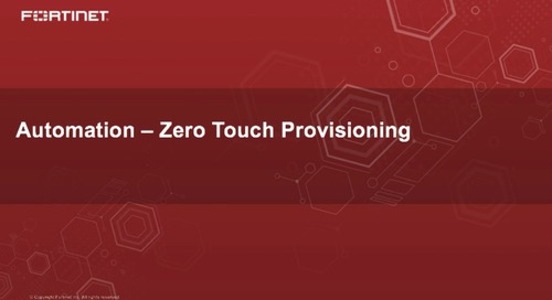 Automation - Zero Touch Provisioning (FortiManager)