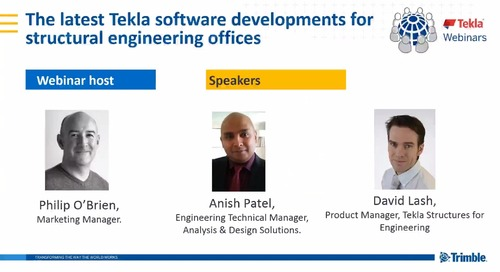The Latest Tekla Software Developments For Structural Engineering Offices