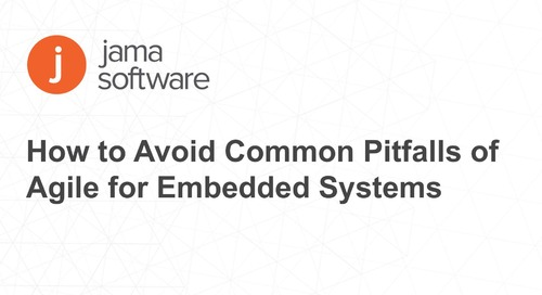 How to Avoid Common Pitfalls of Agile for Embedded Systems