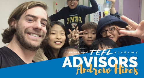 International TEFL Academy Advisor - Andrew Hines