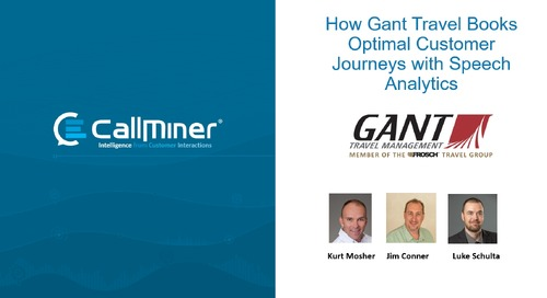 Gant Travel's Speech Analytics Journey to Improved CX