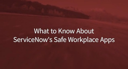 Friday Fast Fifteen - What to Know About ServiceNow's Safe Workplace Apps