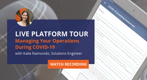 Managing your operations during COVID - Live Platform Tour