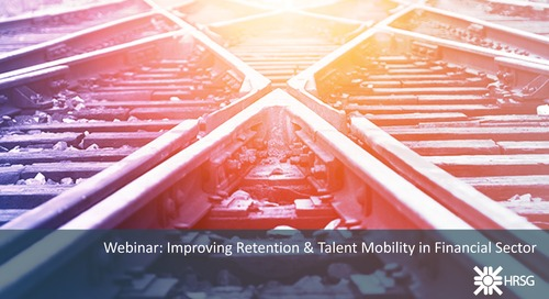 HRSG Webinar: Improving Retention and Talent Mobility in the Financial Sector