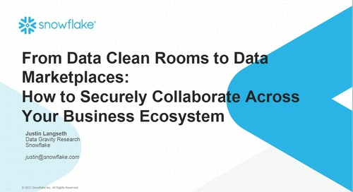 From Data Clean Rooms to Data Marketplaces: How to Securely Collaborate Across Your Business Ecosystem