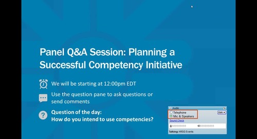 Archived Webinar: Panel Q&A Session - Planning a Successful Competency Initiative