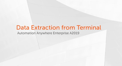 Enterprise A2019 Use Cases - Data Extraction from a Terminal