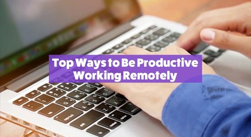 Top Ways to Be Productive Working Remotely