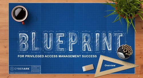 Introduction to CyberArk Blueprint for PAM Success