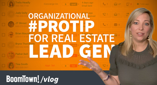 Organizational #ProTip for Your Real Estate Lead Gen