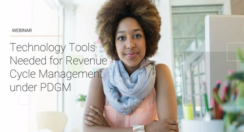 Revenue Cycle Management Under PDGM: What should be in your toolkit?