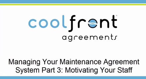 Managing Your Maintenance Agreement System Part 3