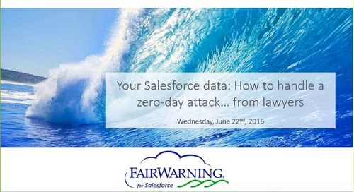 Your Salesforce Data: How to Handle a Zero-Day Attack … From Lawyers