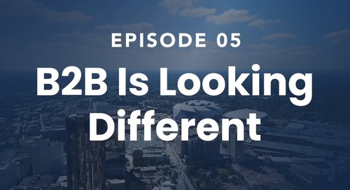 The Roof Episode 05: B2B Is Looking Different